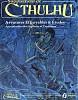 L Appel de Cthulhu - Aventures effroyables & études approfondies des légendes et traditions