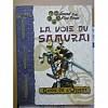 La Voie Du Samurai