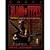 Gurps Blood Types: Dark Predators and Deadly Prey: Vampires and Vampire Hunters
