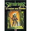 Stormbringer - Le Chant des Enfers (2 scénarios)