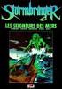 Stormbringer: Les Seigneurs des Mers