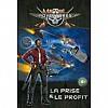 Metal Adventures - La Prise & Le Profit