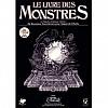 Le Livre Des Monstres  aniolowski, scott david