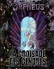 Orpheus - La Croisade des Cendres